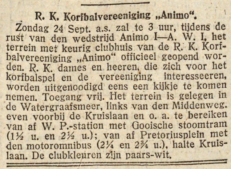 "23 september 1922 - R. K. Korfbalvereniging ""Animo"""